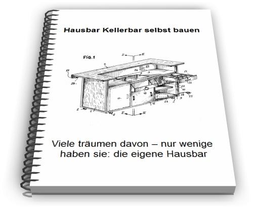 hausbar oder kellerbar selbst bauen in 49584 f rstenau fach und sachliteratur. Black Bedroom Furniture Sets. Home Design Ideas